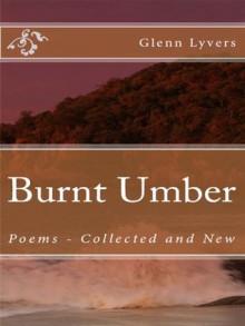 Burnt Umber - Glenn Lyvers