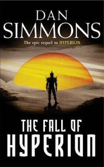 The Fall of Hyperion - Dan Simmons
