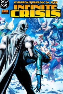 Countdown to Infinite Crisis - Geoff Johns