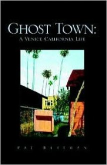 Ghost Town - Pat Hartman