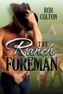 The Ranch Foreman - Rob Colton