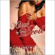 Kissed by the Devil - Dashawn Taylor