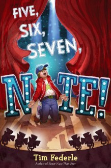 Five, Six, Seven, Nate! - Tim Federle