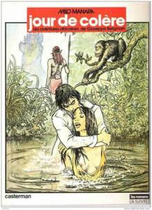 Jour De Colère: Les Aventures Africaines De Giuseppe Bergman - Milo Manara