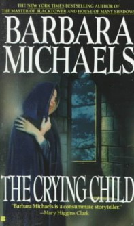 The Crying Child - Barbara Michaels