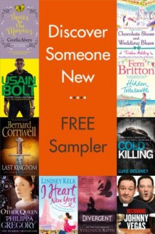 Discover Someone New: Free Sampler - Cecelia Ahern, Philippa Gregory, Bernard Cornwell, Trisha Ashley, Johnny Vegas, Fern Britton, Lindsey Kelk, Veronica Roth, Usain Bolt, Luke Delaney
