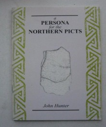 A Persona For The Northern Picts - John Hunter