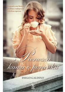 Pierwsza kawa o poranku - Diego Galdino