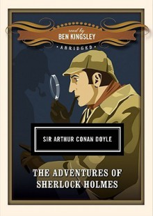 The Adventures of Sherlock Holmes - Ben Kingsley, Arthur Conan Doyle