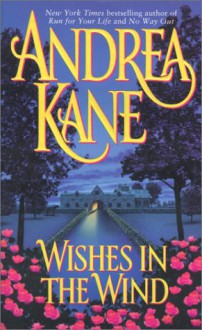 Wishes in the Wind - Andrea Kane