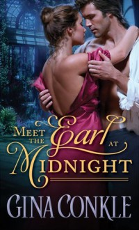 Meet the Earl at Midnight - Gina Conkle