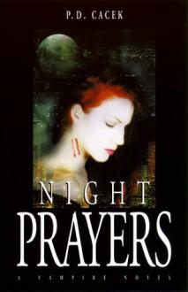 Night Prayers - P.D. Cacek