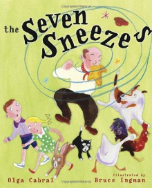 The Seven Sneezes - Olga Cabral, Bruce Ingman, Golden Books