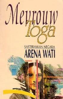 Mevrouw Toga - Arena Wati