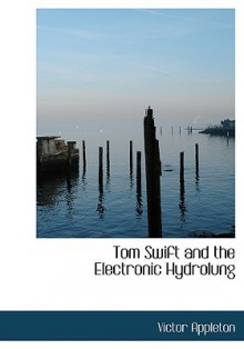 Tom Swift and the Electronic Hydrolung - Victor Appleton II