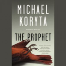 The Prophet (Audio) - Michael Koryta, Robert Petkoff