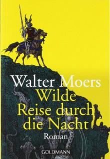 Wilde Reise durch die Nacht (Broschiert) - Walter Moers,Gustave Doré