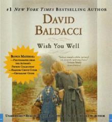 Wish You Well - David Baldacci, Norma Lana