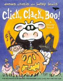 Click, Clack, Boo!: A Tricky Treat - Doreen Cronin,Betsy Lewin