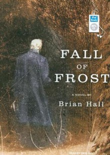 Fall of Frost - Brian Hall, Dick Hill