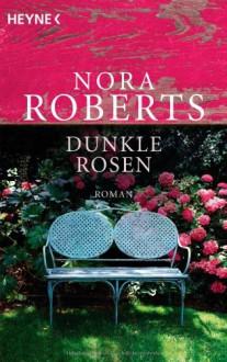 Dunkle Rosen - Nora Roberts