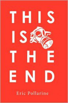 This Is the End - Eric Pollarine