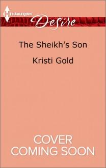 The Sheikh's Son - Kristi Gold