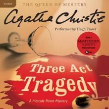 Three Act Tragedy (Audio) - Agatha Christie,Hugh Fraser