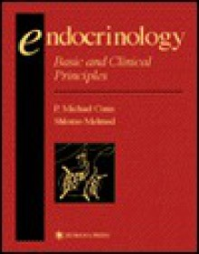 Endocrinology: Basic and Clinical Principles - P. Michael Conn