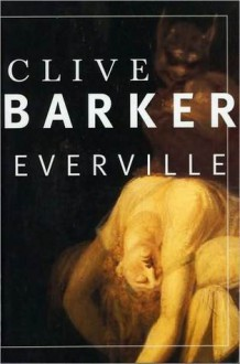 Everville (Book of the Art) - Clive Barker