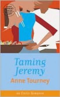 Taming Jeremy - Anne Tourney