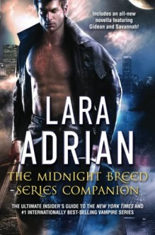 The Midnight Breed Series Companion - Lara Adrian