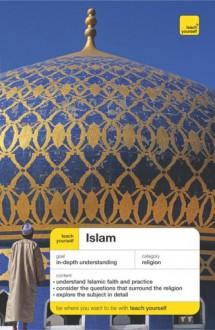Teach Yourself Islam - Ruqaiyyah Waris Maqsood