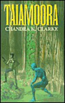 Talamoora - Chandra Clarke, Chandra K. Clarke