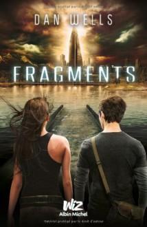 Fragments (Les Partials, #2) - Dan Wells