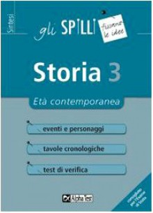 Storia 3. Età contemporanea - Elena Bellomo Massimo Drago