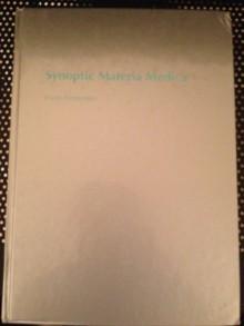 Synoptic Materia Medica Frans Vermeulen 3. Aufl. - Frans Vermeulen