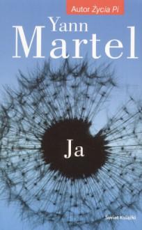 JA - Yann Martel - Yann Martel