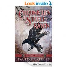 Chronicles of Steele: Raven Episode 4 - Pauline Creeden