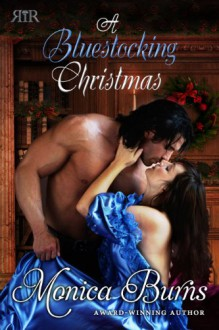A Bluestocking Christmas - Monica Burns