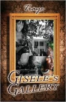 Gisele's Gallery - Trayc