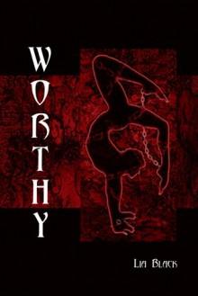 Worthy - Lia Black