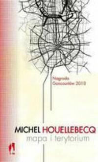 Mapa i terytorium - Michel Houellebecq, Beata Geppert