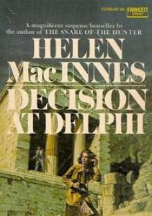 Decision at Delphi - Helen MacInnes