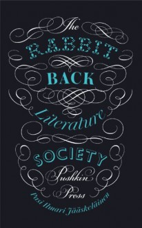 The Rabbit Back Literature Society - Pasi Ilmari Jaaskelainen;Lola M. Rogers