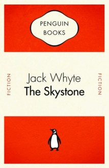 Dream of Eagles #1 The Skystone: Dream of Eagles #1 - Jack Whyte