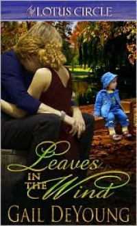 Leaves in the Wind - Gail DeYoung