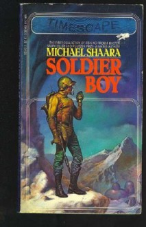 Soldier Boy - Michael Shaara