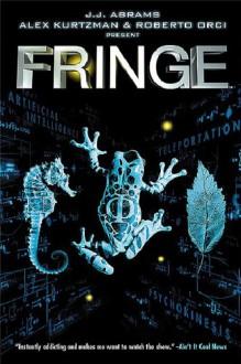 """""""Fringe"""" - Tom Mandrake, Mike Johnson"""