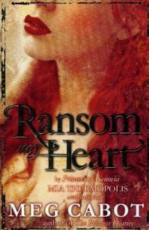 Ransom My Heart - Meg Cabot